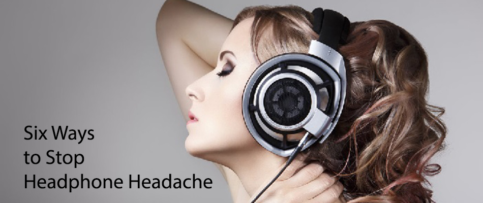 six-ways-to-stop-headphone-headache
