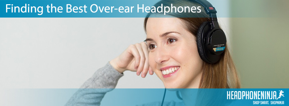 finding-the-best-over-ear-headphones