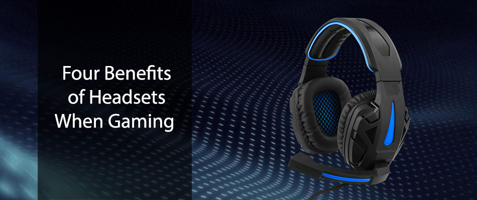 Four-Benefits-of-Headsets-When-Gaming